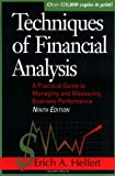 Techniques of Financial Analysis: A Practical Guide to Measuring Business Performance (0786311207) by Erich A. Helfert