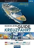 Koehlers Guide Kreuzfahrt 2016: Kreuzfahrtwelt