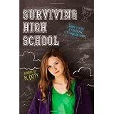 Surviving High School ~ M. Doty