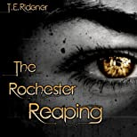 The Rochester Reaping