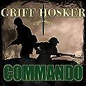 Commando: Combined Operations, Book 1 Hörbuch von Griff Hosker Gesprochen von: Antony Ferguson