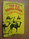 The U.S. Camel Corps: An Army Experiment