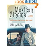 Mexican Cinema: Reflections of a Society, 1896-2004, 3d ed.