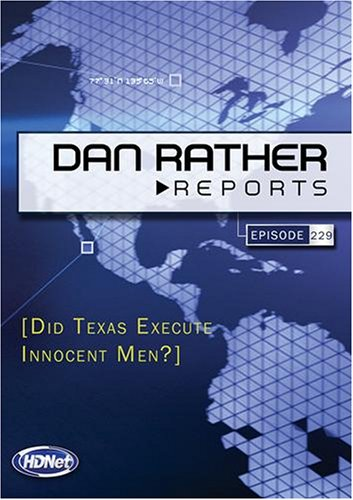Dan Rather Reports #229: Did Texas Execute Innocent Men? (Wmvhd)