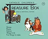Catholic Children's Treasure Box (Catholic Childrens Treasure Box)