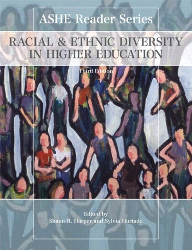 Racial and Ethnic Diversity in Higher Education (3rd...