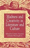 img - for Madness and Creativity in Literature and Culture book / textbook / text book