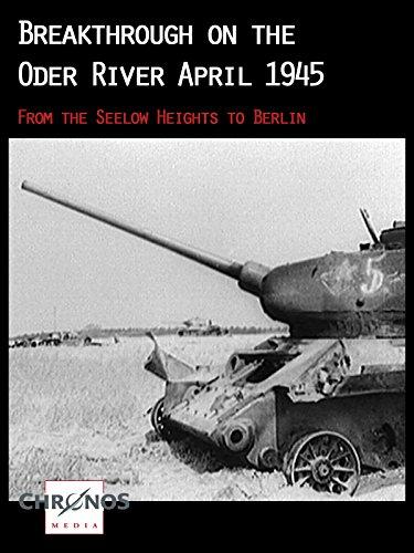 Breakthrough on the Oder River April 1945