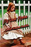 My Dear Phebe (A Young Adult Historical Adventure)