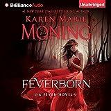 Feverborn: Fever Series, Book 8