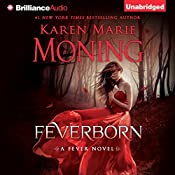 Feverborn: Fever Series, Book 8 | Karen Marie Moning
