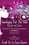 img - for Serenades For The Soul: My Life and Yours book / textbook / text book