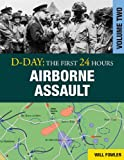 D-Day: Airborne Assault (D-Day: The First 24 Hours)