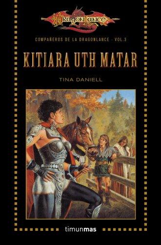 Kitiara Uth Matar descarga pdf epub mobi fb2