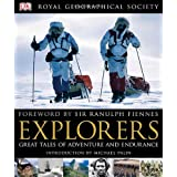 Explorers: Tales of Endurance and Exploration (Royal Geographical Society)by DK Publishing