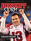 img - for Desert Storm: Kurt Warner and the Arizona Cardinals' Unforgettable Run to the Super Bowl book / textbook / text book
