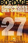 Chroniques des Ombres épisode 27