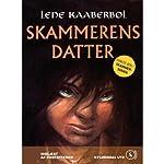 Skammerens datter [Shameful's Daughter] | Lene Kaaberbøl