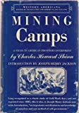 img - for Mining Camps, a Study in American Frontier Government book / textbook / text book