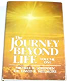 img - for The Journey Beyond Life (Volume 1) book / textbook / text book