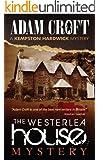 The Westerlea House Mystery (Kempston Hardwick Mysteries Book 2)