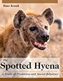 img - for The Spotted Hyena: A Study of Predation and Social Behavior by Hans Kruuk (2014-09-30) book / textbook / text book