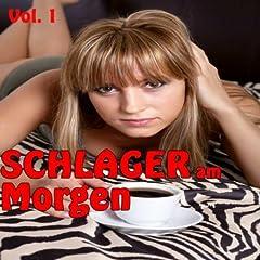 Schlager am Morgen Vol. 1 Songtitel: Schau mir in die Augen (Radio-Version) Songposition: 12 Anzahl Titel auf Album: 20 veröffentlicht am: 27.08.2012