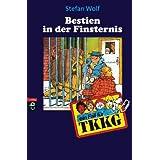 """TKKG - Bestien in der Finsternis: Band 39von """"Stefan Wolf"""""""
