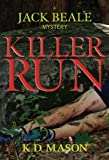 img - for Killer Run (Jack Beale Mystery Series Book 4) book / textbook / text book