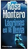 Lagrimas en la lluvia (Seix Barral Biblioteca Furtiva) (Spanish Edition)