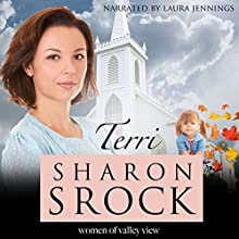 Terri: The Women of Valley View Book 2 Audiobook by Sharon Srock Narrated by Laura Jennings