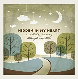 Hidden In My Heart: A Lullaby Journey Through Scripture from BreakAway Music