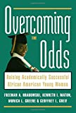 img - for Overcoming the Odds: Raising Academically Successful African American Young Women book / textbook / text book