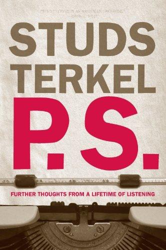 Studs Terkel - P.S.