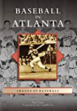 img - for Baseball in Atlanta (GA) (Images of Baseball) book / textbook / text book