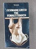 Female Eunuch (3436018635) by Greer, Germaine