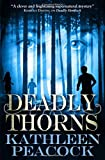 Kathleen Peacock Deadly Thorns: 2 (Hemlock Trilogy)