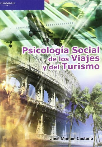 PSICOLOGIA SOCIAL DE VIAJES Y TURISMO