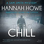 The Big Chill: The Sam Smith Mystery Series, Book 3 | Hannah Howe