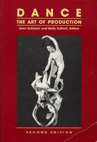 Dance: The Art of Production