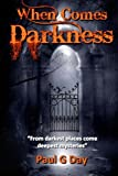 img - for When Comes Darkness book / textbook / text book