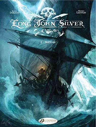 long-john-silver-neptune-v-2-by-author-xavier-dorison-published-on-july-2011