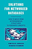 img - for Solutions for Networked Databases: How to Move from Heterogeneous Structures to Federated Concepts book / textbook / text book