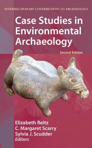 Case Studies in Environmental Archaeology (Interdisciplinary Contributions to Archaeology)