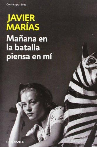 Manana En La Batalla Piensa En Mi (French Edition)