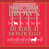 Murder at Monticello: A Mrs. Murphy Mystery | [Rita Mae Brown]