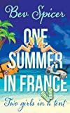 One Summer in France: two girls in a tent (a Bev and Carol adventure)