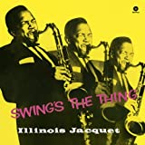 echange, troc Illinois Jacquet - Swing'S The Thing