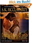 Forbidden Flame: (The St. Claire Men...