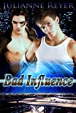 Bad Influence (Gay Erotic Romance)